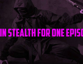 Gain Stealth for One Episode