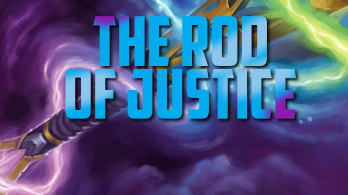 The Rod of Justice
