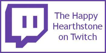 The Happy Hearthstone on Twitch