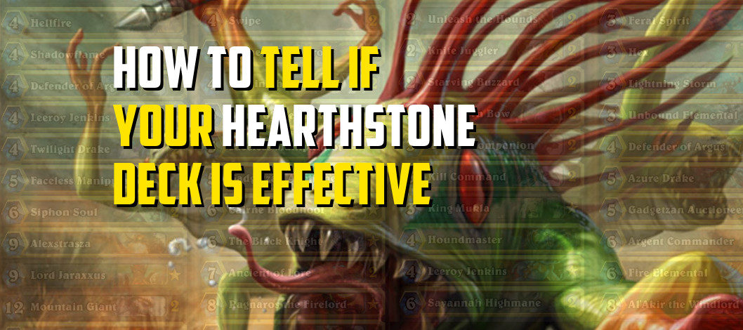 How to Tell if Your Hearthstone Deck is Effective