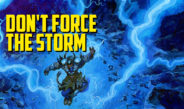 Don't Force the Storm – Episode 125