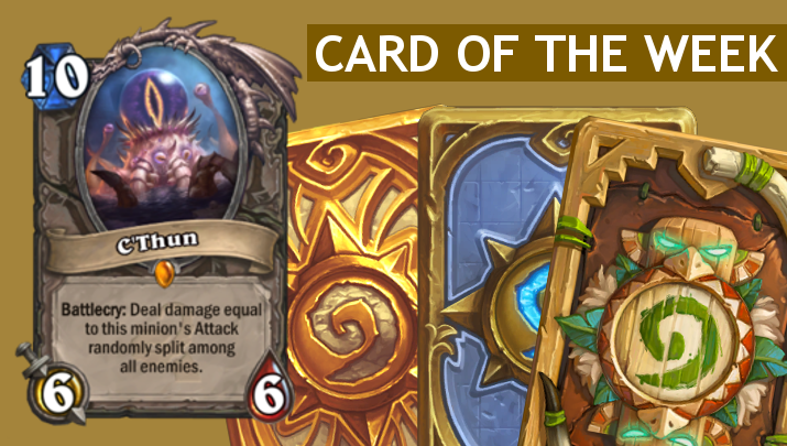 C'Thun-card-of-the-week-hearthstone