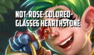 The Not-Rose-Colored-Glasses Hearthstone – Episode 140