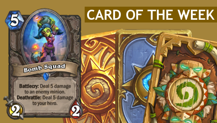 bomb-squad-hearthstone-card-of-the-week