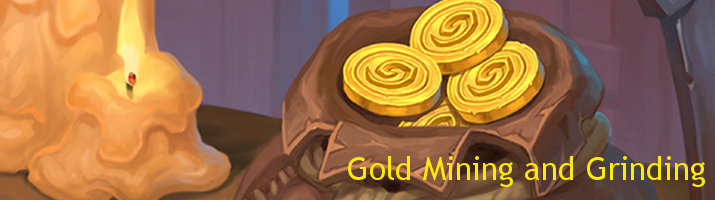 Hearthstone Gold Mining and Grinding