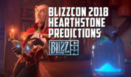 BlizzCon 2018 Hearthstone Predictions – Episode 145