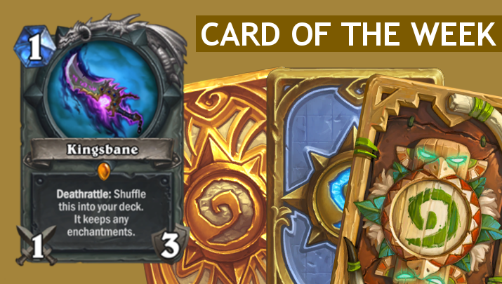 kingsbane-hearthstone-card-of-the-week