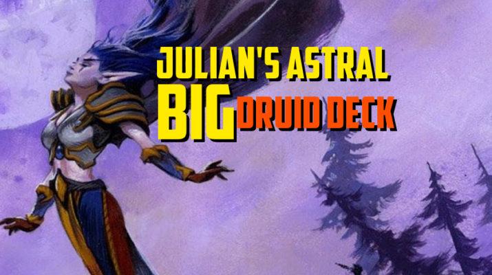Julian's Astral Big Druid Deck - Episode 142 – The Happy