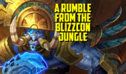 A Rumble from the BlizzCon Jungle – Episode 146