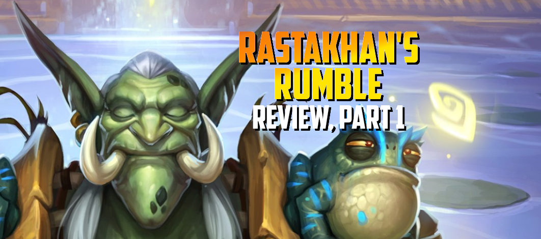 Rastakhan's Rumble Review, Part 1 – Episode 150