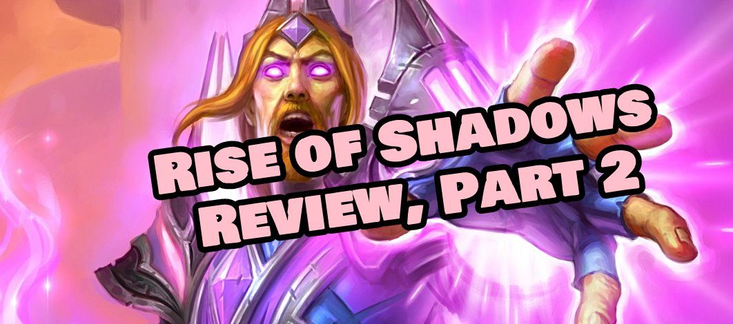 Rise of Shadows Review, Part 2 – Episode 163
