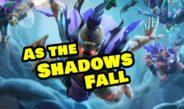 As the Shadows Fall – Episode 175