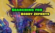 Searching for Bobby Zephrys – Episode 181