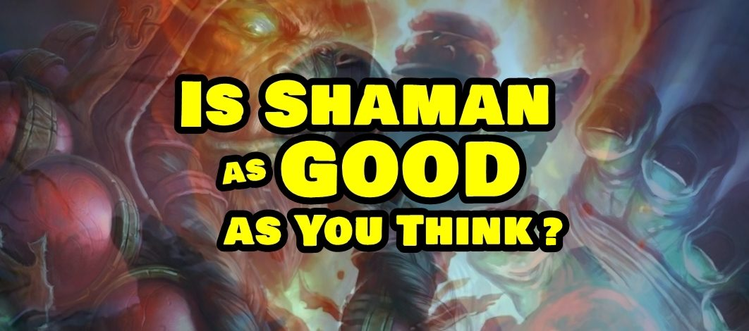 Is Shaman as Good as You Think? – Episode 185