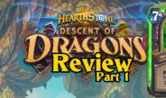 Descent of Dragons Review, Part 1 – Episode 190