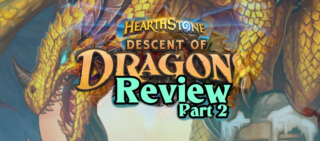 Descent of Dragons Review, Part 2 – Episode 191