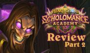Scholomance Academy Review, Part 2 – Episode 204